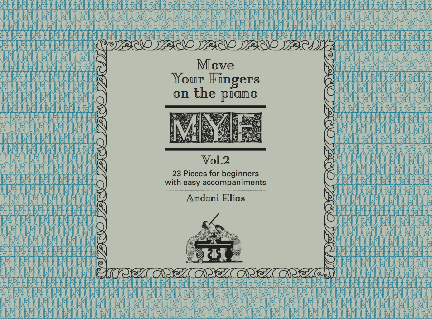 Move Your Fingers on the piano Vol. 2